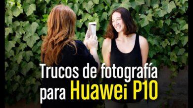 Trucos de fotografía profesional (con Huawei P10)