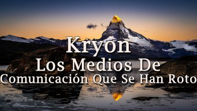 """Kryon – """"Los Medios de Comunicación Que Se Han Roto"""" – 2020"""