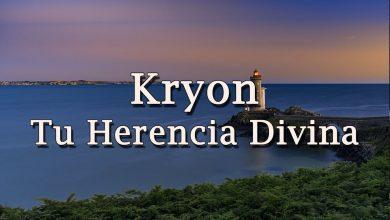 """Kryon – """"Tu Herencia Divina"""" – 2020"""