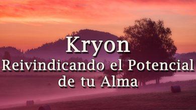 """Kryon – """"Reivindicando el Potencial de tu Alma"""" – 2020"""