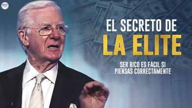 Ser Rico Es Fácil Si Piensas Correctamente | EL SECRETO DE LA ELITE – Bob Proctor
