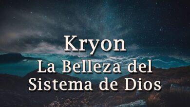 """Kryon – """"La Belleza del Sistema de Dios"""" – 2020"""